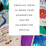 Creative Ideas to Make Your Quarantine Easter Celebration Special