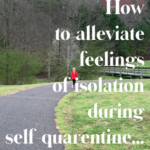 Self-Quarantine…Feelings of Isolation and Hope…